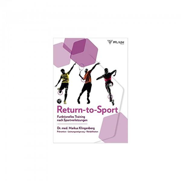 Return-to-Sport: Funktionelles Training nach Sportverletzungen, Dr. med. Klingenberg (Taschenbuch)
