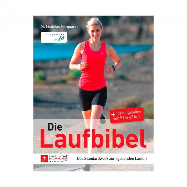 Die Laufbibel - Das Standardwerk zum gesunden Laufen