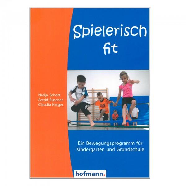 Spielerisch Fit (Schott, Buscher, Karger)